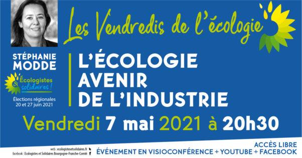 ecologie-industrie-7-mai-21-vendredis-ecologie-ecologistes-solidaires-regionales-2021-lao-ok